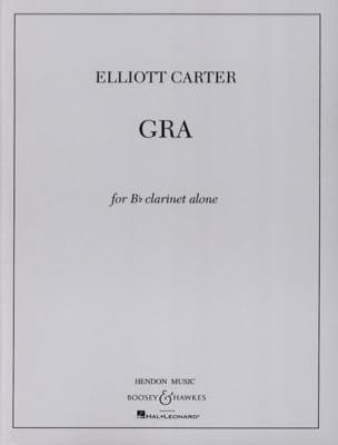 Gra Elliott Carter Partition Clarinette - laflutedepan