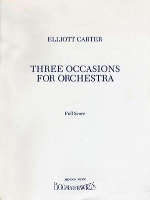 3 occasions for orchestra Elliott Carter Partition laflutedepan