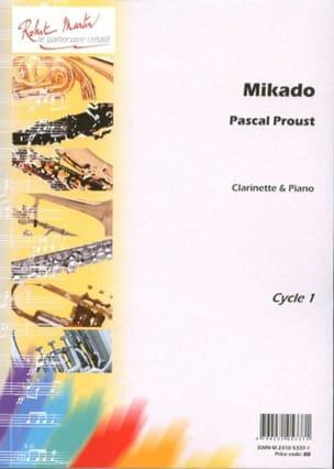 Mikado Pascal Proust Partition Clarinette - laflutedepan