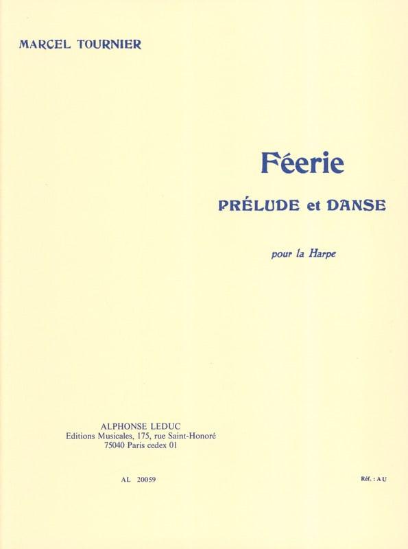 Féerie : Prélude et Danse - Marcel Tournier - laflutedepan.be