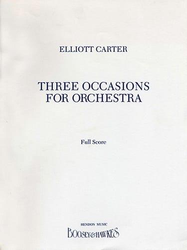3 occasions for orchestra - Elliott Carter - laflutedepan.com