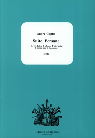 Suite Persane - Dixtuor à Vents André Caplet Partition laflutedepan