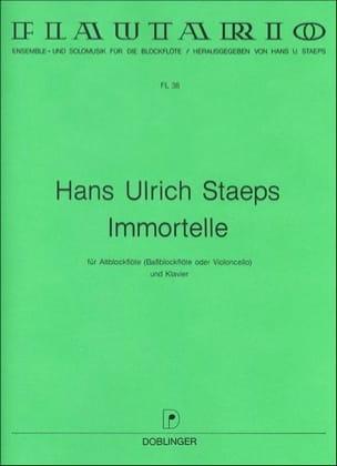 Immortelle Hans Ulrich Staeps Partition Flûte à bec - laflutedepan