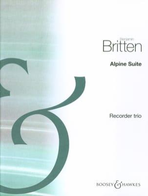Alpine Suite - recorder trio BRITTEN Partition laflutedepan