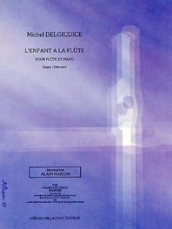 L' enfant à la flûte Michel Delgiudice Partition laflutedepan