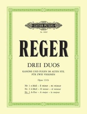 Duo op. 131b n° 3, la majeur Max Reger Partition Violon - laflutedepan