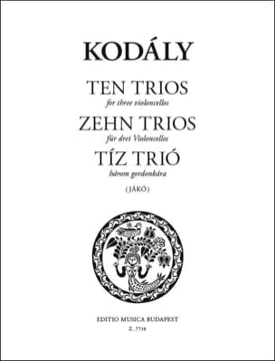 Zehn trios für drei Violoncelli KODALY Partition laflutedepan