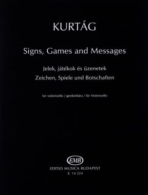 Signs, Games And Messages KURTAG Partition Violoncelle - laflutedepan