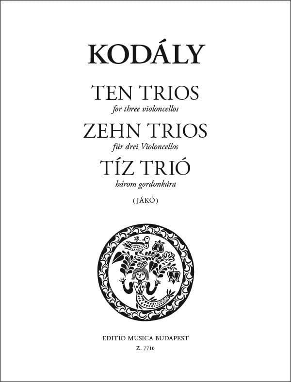 Zehn trios für drei Violoncelli - KODALY - laflutedepan.com