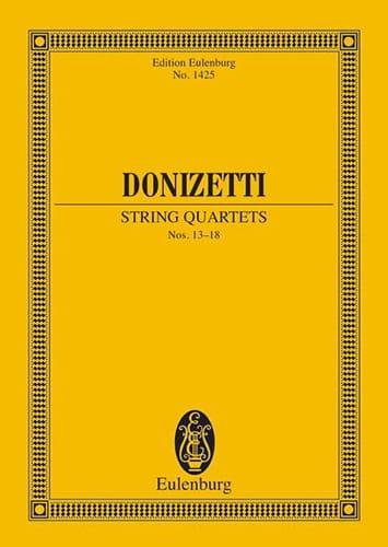 String Quartets N°13-18 - DONIZETTI - Partition - laflutedepan.com