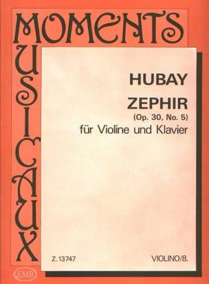 Zephir Hubay Partition Violon - laflutedepan