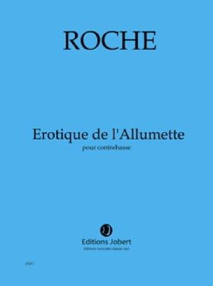Érotique de l' Allumette - Colin Roche - Partition - laflutedepan.com