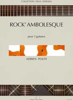 Rock' ambolesque Adrien Politi Partition Guitare - laflutedepan