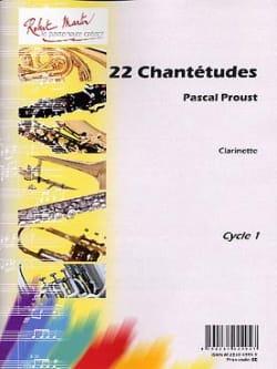 22 Chantétudes Pascal Proust Partition Clarinette - laflutedepan