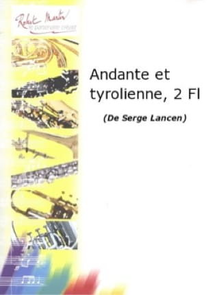 Andante et Tyrolienne - 2 Flûtes - Serge Lancen - laflutedepan.com