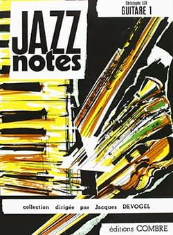 Jazz Notes Volume 1 Christophe Leu Partition Guitare - laflutedepan