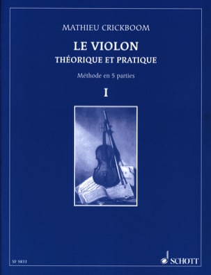 Le violon, Volume 1 Mathieu Crickboom Partition Violon - laflutedepan