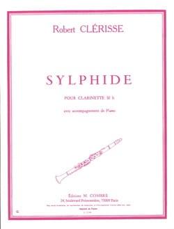 Sylphide Robert Clérisse Partition Clarinette - laflutedepan