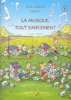 La Musique Tout Simplement Volume 1 - Professeur laflutedepan