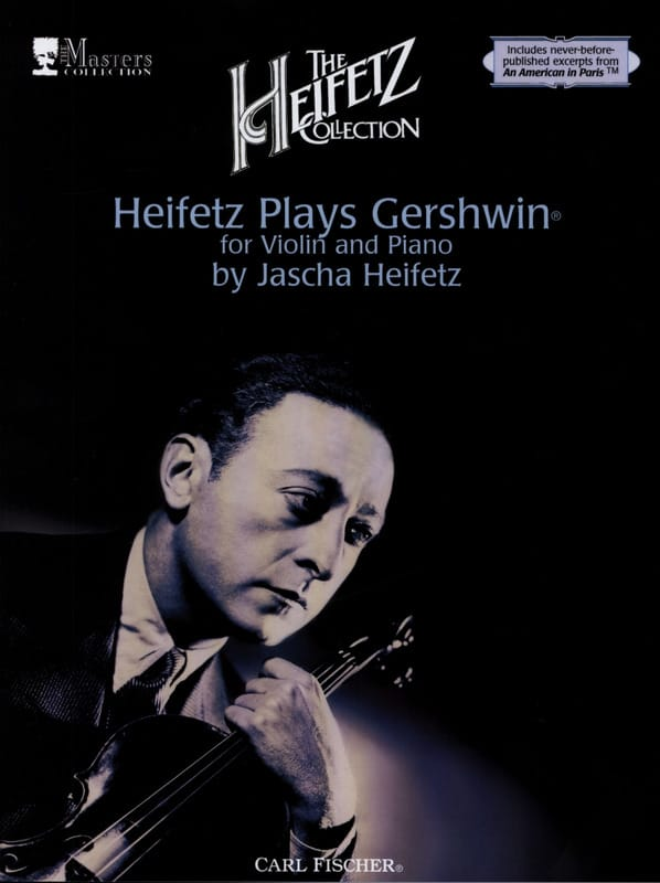 The Heifetz Collection, Volume 2 : Heifetz plays Gershwin - laflutedepan.com