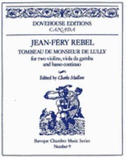 Tombeau de Monsieur de Lully - Jean-Féry Rebel - laflutedepan.com
