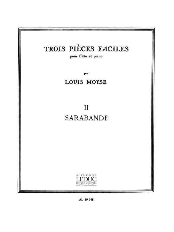 3 Pièces faciles : 2. Sarabande - Louis Moyse - laflutedepan.com
