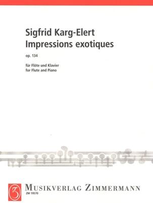 Impressions Exotiques Op. 134 Sigfrid Karg-Elert laflutedepan