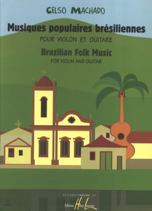 Musiques Populaires Brésiliennes Celso Machado Partition laflutedepan