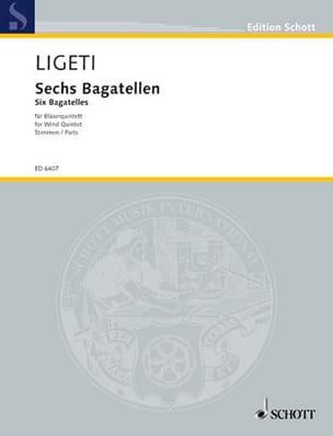 6 Bagatellen - Bläserquintett -Stimmen LIGETI Partition laflutedepan