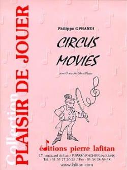 Circus Movies Philippe Oprandi Partition Clarinette - laflutedepan