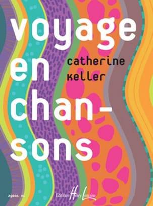 Voyage en Chansons Catherine Keller Partition Solfèges - laflutedepan