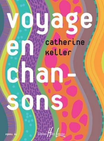 Voyage en Chansons - Catherine Keller - Partition - laflutedepan.com
