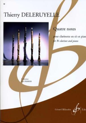 Quatre Notes Thierry Deleruyelle Partition Clarinette - laflutedepan