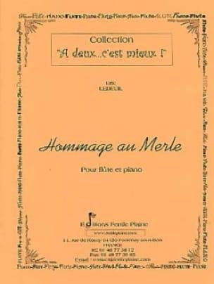 Hommage au merle - Eric Ledeuil - Partition - laflutedepan.com