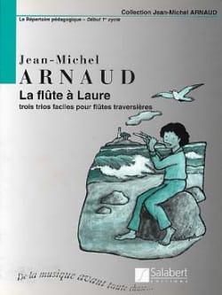 La flûte à Laure - 3 Flûtes Jean-Michel Arnaud Partition laflutedepan