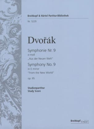 Symphonie N° 9 e-moll, op. 95 - Studienpartitur DVORAK laflutedepan