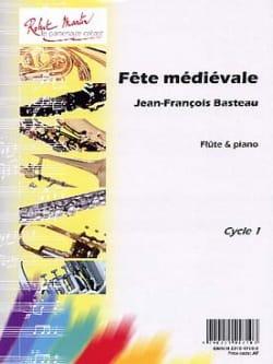 Fête Médiévale Jean-François Basteau Partition laflutedepan
