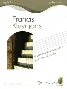 12 Petites promenades par tous les tons Francis Kleynjans laflutedepan
