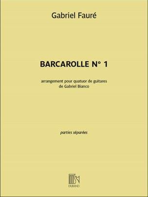 Barcarolle n° 1 - 4 Guitares FAURÉ Partition Guitare - laflutedepan