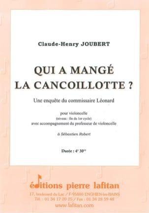 Qui a Mangé la Cancoillotte ? Claude-Henry Joubert laflutedepan