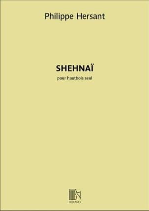 Shehnaï - Hautbois seul Philippe Hersant Partition laflutedepan
