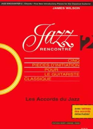 Jazz Rencontre -Guitare - Volume 2 - James Wilson - laflutedepan.com