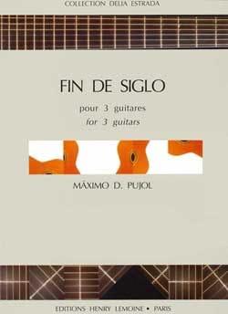 Fin de siglo Maximo Diego Pujol Partition Guitare - laflutedepan