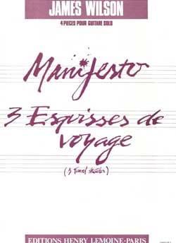 Manifesto - 3 Esquisses de Voyage James Wilson Partition laflutedepan