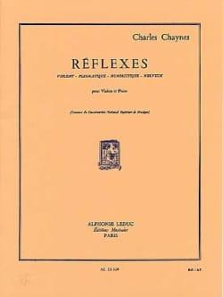 Réflexes Charles Chaynes Partition Violon - laflutedepan