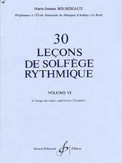 BOURDEAUX - 30 Lessons from Rhythmic Solfeggio Vol.6 - Partition - di-arezzo.co.uk