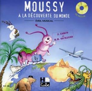 Moussy A la Découverte Du Monde laflutedepan
