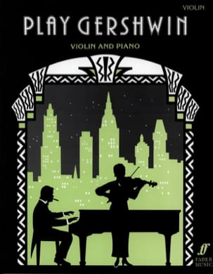 Play Gershwin - Violin GERSHWIN Partition Violon - laflutedepan
