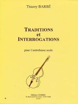 Traditions et Interrogations Thierry Barbé Partition laflutedepan