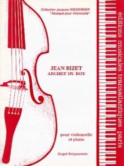 Archet du Roy Jean Bizet Partition Violoncelle - laflutedepan